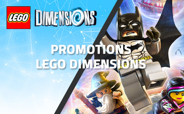 Promotions LEGO Dimensions