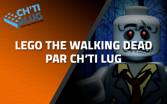 LEGO The Walking Dead par Ch'ti LUG