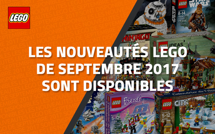 les nouveaut s lego de septembre 2017 sont disponibles. Black Bedroom Furniture Sets. Home Design Ideas