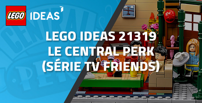 Nouveau LEGO Ideas 21319 Le Central Perk de Friends