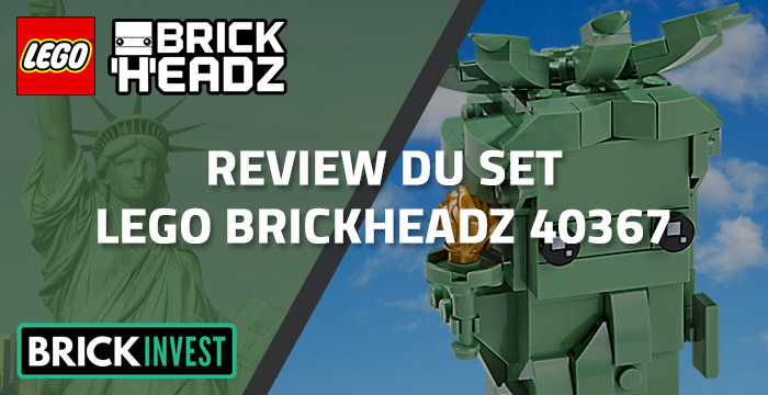 Review LEGO BrickHeadz 40367 Statue de la Liberté, par BrickInvest