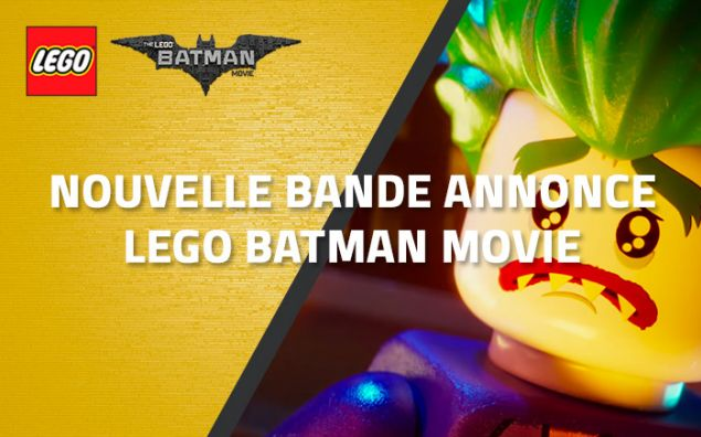 Nouvelle bande-annonce LEGO Batman Movie