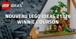 Nouveau LEGO Ideas 21326 Winnie l'Ourson